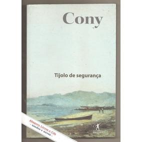 Livro Tijolo De Segurança - Carlos Heitor Cony (novo)