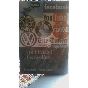 La Publicidad Y Los Medios