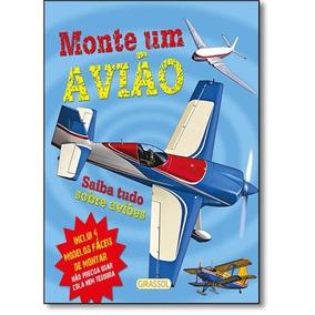 Livro Monte Um Avião - Editora Girassol