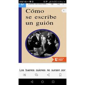 Como Se Escribe Un Guion, Por Michel Chion 955 Paginas