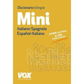 Diccionario Mini. Español-italiano. Italiano-spagnolo (vox