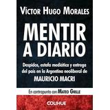 Mentir A Diario Morales Victor Hugo