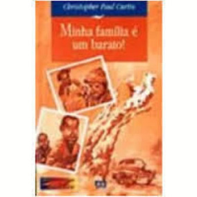 Livro Minha Familia É Um Barato ! Christopher Paul Curtis