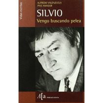 Silvio - Vengo Buscando Pelea - Alfredo Valenzu Envío Gratis