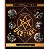 Book : Supernatural: The Men Of Letters Bestiary: Winches...