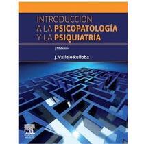 Introducción A La Psicopatología Y A La Psiquiatría