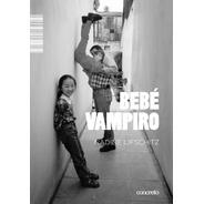 Bebé Vampiro - Nadine Lifschitz