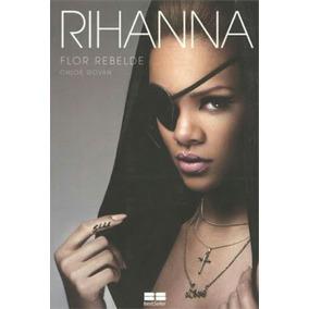 Livro Rihanna Flor Rebelde, Autora Chloe Govan