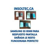 Samsung S3 I9300 Para Repuestos