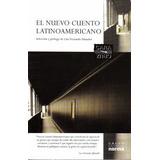 El Nuevo Cuento Latinoamericano (nuevo) Selecc Afanador Luis