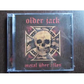 Cd Older Jack - Metal Uber Alles