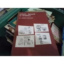 Livro Como Avaliar O Ensino W James Popham