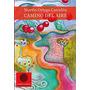 Camino Del Aire (colección Anaquel De Narrativa); Martín Or