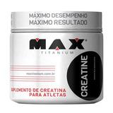 Creatina 100g - Max Titanium - Promoção