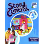 Story Central 5 - Student Book + Reader