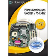 Placas Seminuevas De Remate Socket 775 Ddr2