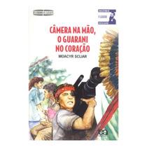 Livro: Câmera Na Mão, O Guarani No Coração