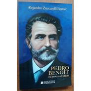L5202. Pedro Benoit. El Prócer Olvidado. Ciudad De La Plata