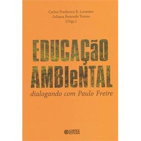 Livro - Educação Ambiental Dialogando Com Paulo Freire