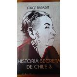 Historia Secreta De Chile 3 De Jorge Baradit