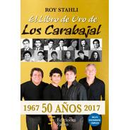 El Libro De Oro De Los Carabajal. Ediciones Fabro