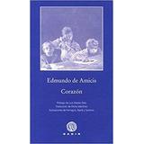 Corazon. Edmundo De Amicis. Gadir