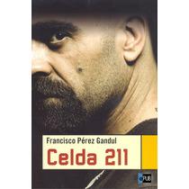 Celda 211 - Francisco Perez Gandul - Libro