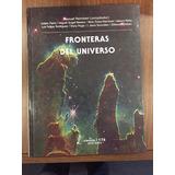 Fronteras Del Universo Peimbert Y O Fondo Cultura Economica
