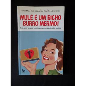 Means / Rodrigues / Vieira - Mulé É Um Bicho Burro Mermo