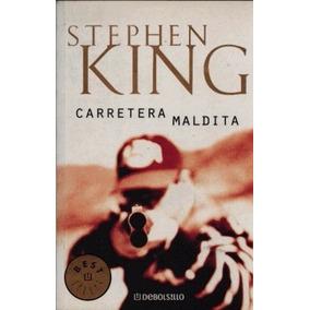 Carretera Maldita Stephen King Entrega Inmediata