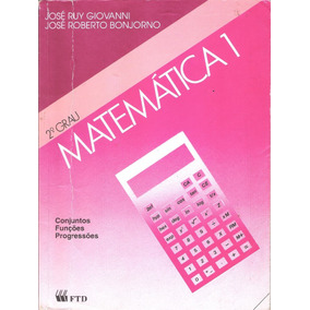 Matemática 1 E 2 2º Grau - José Ruy E José Roberto