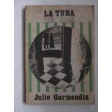 La Tuna De Oro Julio Garmendia