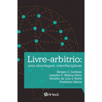 Livre-arbitrio - Uma Abordagem Interdisciplinar
