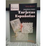 Diseños Para Tarjetas Españolas - Alicia Brandy - Albatros