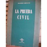 La Prueba Civil - Francesco Carnelutti.