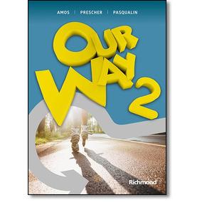 Our Way 2: Livro Do Aluno + Reader Swallow Valley + Multirom