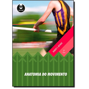 Anatomia Do Movimento