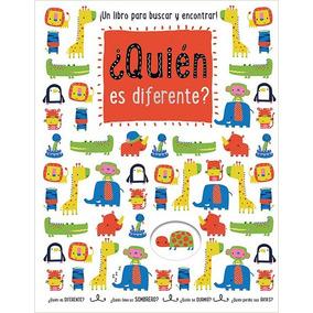 Libro ¿ Quien Es Diferente ? Un Libro Para Buscar Y Encontra