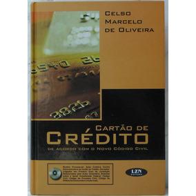Cartão De Crédito De Acordo Com O Novo Código Civil
