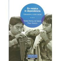 Violeta De Gainza Pepa Vivanco En Música In Dependencia
