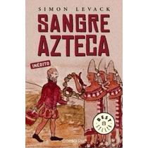 Libro Sangre Azteca Simon Levack Best Seller Envio Gratis
