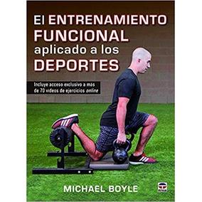 Libro Entrenamiento Funcional Aplicado A Los Deportes-boyle