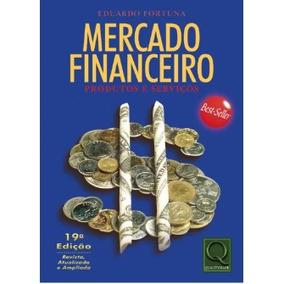Mercado Financeiro, Eduardo Fortuna, 19° Edição