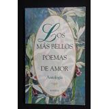 Los Mas Bellos Poemas De Amor, Antologia