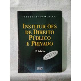 Instituições De Direito Publico E Privado - Sérgio Pinto Mar