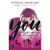Love You - You 1 - Estelle Maskame - Epub Mobi Pdf