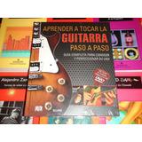 Aprender A Tocar La Guitarra Paso A Paso - Incluye Dvd