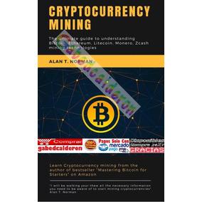 Cryptocurrency Mining/ Minería De Criptomonedas Pdf Español