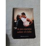 Libro A Tres Metros Sobre El Cielo, Federico Moccia.
