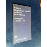 Interrogando A Lezama Lima - Casa De Las Américas